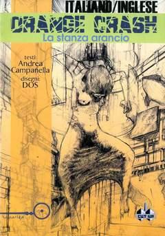 Copertina ORANGE CRASH STANZA ARANCIO n. - STANZA ARANCIO, CUT UP PUBLISHING