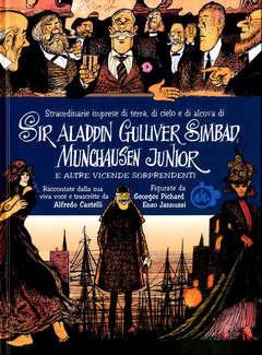 Copertina SIR ALADDIN GULLIVER SIMBAD... n. - SIR ALADDIN GULLIVER SIMBAD MUNCHAUSEN JUNIOR E..., CUT UP PUBLISHING