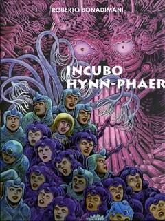 Copertina INCUBO HYNN-PHEAR n. - INCUBO HYNN-PHEAR, DADA EDIZIONI