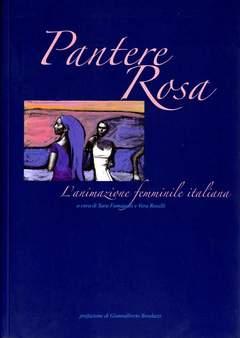 Copertina PANTERE ROSA L'ANIMAZIONE FEMM n. - L'ANIMAZIONE FEMMINILE ITALIANA, DADA EDIZIONI