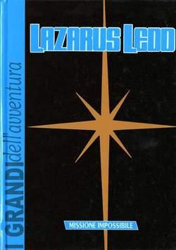 Copertina LAZARUS LEDD GRANDI DELL'AVV. n.0 - MISSIONE IMPOSSIBILE, DARDO EDITORE