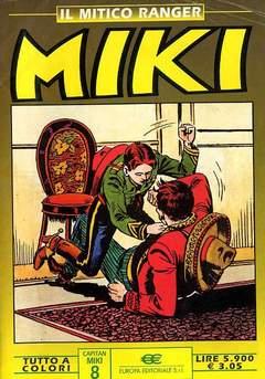 DARDO EDITORE - MIKI MITICO RANGER A COLORI