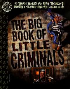 Copertina BIG BOOK OF LITTLE CRIMINALS n. - Big Book of Little Criminals, DC COMICS