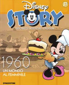 Copertina DISNEY STORY n.37 - 1960 - Un mondo al femminile, DE AGOSTINI