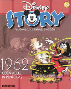 Copertina DISNEY STORY n.40 - 1962 - Cosa bolle in pentola?, DE AGOSTINI