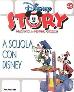 Copertina DISNEY STORY n.46 - A scuola con Disney, DE AGOSTINI