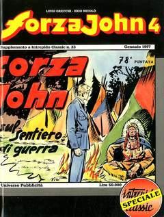 Copertina FORZA JOHN n.4 - FORZA JOHN                   4, DEL DUCA S.r.l. EDIZIONI