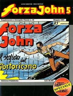 Copertina FORZA JOHN n.5 - FORZA JOHN                   5, DEL DUCA S.r.l. EDIZIONI