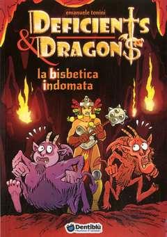 Copertina DEFICIENTS & DRAGONS n.5 - LA BISBETICA INDOMATA, DENTIBLU EDITORE