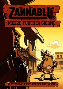 Copertina ZANNABLU' n.13 - ZANNABLU' MEZZO FUOCO DI GIORNO, DENTIBLU EDITORE
