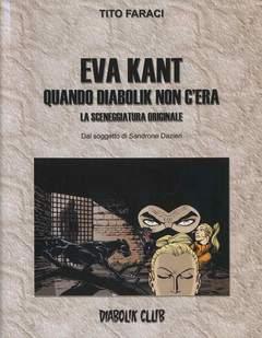 Copertina CLERVILLE BOOK n.10 - EVA KANT: QUANDO DIABOLIK NON C'ERA - LA SCENEGGIATURA ORIGINALE, DIABOLIK CLUB