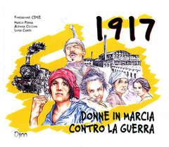 Copertina 1917 DONNE IN MARCIA... n. - 1917 - DONNE IN MARCIA CONTRO LA GUERRA, DJINN EDIZIONI
