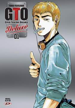 Copertina BIG GTO Deluxe (m13) n.1 - GREAT TEACHER ONIZUKA, DYNIT SRL