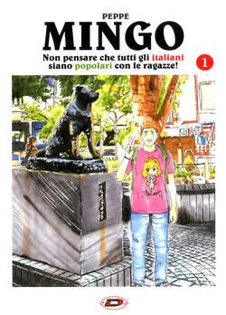 Copertina MINGO NON PENSARE CHE TUTTI... n.1 - NON PENSARE CHE TUTTI GLI ITALIANI SIANO POPOLARI., DYNIT SRL