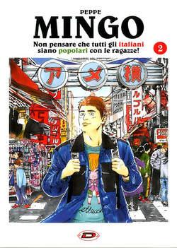 Copertina MINGO NON PENSARE CHE TUTTI... n.2 - NON PENSARE CHE TUTTI GLI ITALIANI SIANO POPOLARI., DYNIT SRL