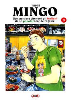 Copertina MINGO NON PENSARE CHE TUTTI... n.3 - NON PENSARE CHE TUTTI GLI ITALIANI SIANO POPOLARI., DYNIT SRL