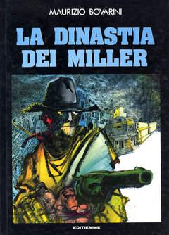 Copertina DINASTIA DEI MILLER n. - DINASTIA DEI MILLER, EDITIEMME