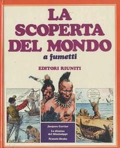 Copertina SCOPERTA DEL MONDO n.4 - DA J.CARTIER A F.DRAKE, EDITORI RIUNITI