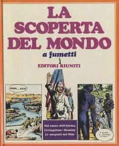 Copertina SCOPERTA DEL MONDO n.6 - DA MUNGO PARK A LIVINGSTONE, EDITORI RIUNITI