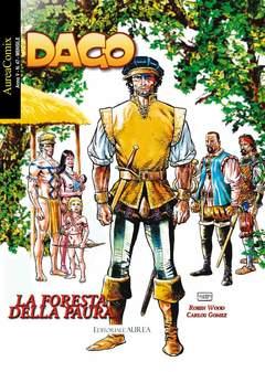 Copertina AUREACOMIX n.47 - LA FORESTA DELLA PAURA, EDITORIALE AUREA