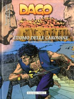 Copertina AUREACOMIX n.84 - L'UOMO DELLE CAROVANE, EDITORIALE AUREA