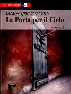 Copertina AUREACOMIX LINEA BD n.2 - LA PORTA PER IL CIELO, EDITORIALE AUREA