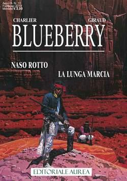 Copertina BLUEBERRY n.10 - NASO ROTTO/LA LUNGA MARCIA, EDITORIALE AUREA