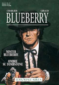 Copertina BLUEBERRY n.13 - MISTER BLUEBERRY/OMBRE SU TOMBSTONE, EDITORIALE AUREA