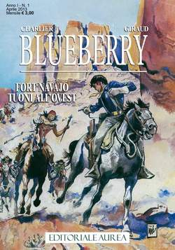 Copertina BLUEBERRY n.1 - FORT NAVAJO/TUONI ALL'OVEST, EDITORIALE AUREA