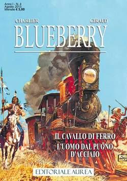 Copertina BLUEBERRY n.4 - IL CAVALLO DI FERRO, EDITORIALE AUREA