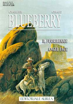 Copertina BLUEBERRY n.9 - IL FUORILEGGE/ANGEL FACE, EDITORIALE AUREA