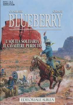 Copertina BLUEBERRY n.2 - L'AQUILA SOLITARIA/IL CAVALIERE PERDUTO, EDITORIALE AUREA