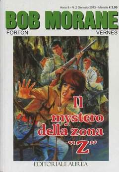 """Copertina BOB MORANE n.2 - IL MYSTERO DELLA ZONA """"Z"""", EDITORIALE AUREA"""