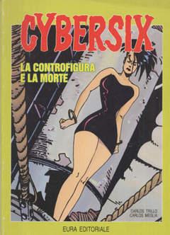 Copertina CYBERSIX n.12 - LA CONTROFIGURA E LA MORTE, EDITORIALE AUREA