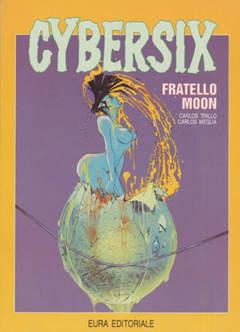 Copertina CYBERSIX n.8 - FRATELLO MOON, EDITORIALE AUREA