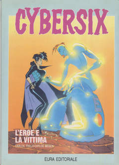 Copertina CYBERSIX n.7 - L'EROE E LA VITTIMA, EDITORIALE AUREA
