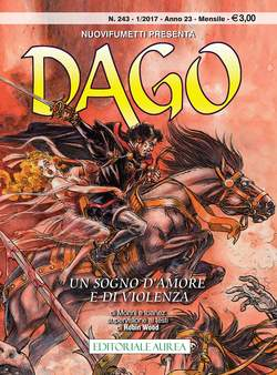Copertina DAGO n.243 - UN SOGNO D'AMORE E DI VIOLENZA, EDITORIALE AUREA