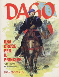 Copertina DAGO ANNO 04 n.1 - UNA CROCE PER IL PRINCIPE, EDITORIALE AUREA