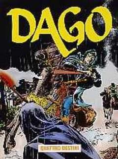 Copertina DAGO ANNO 07 n.4 - QUATTRO DESTINI, EDITORIALE AUREA