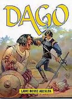 Copertina DAGO ANNO 08 n.4 - LAME ROSSE ALL'ALBA, EDITORIALE AUREA