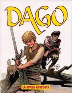Copertina DAGO ANNO 09 n.6 - La spada nascosta, EDITORIALE AUREA