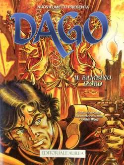 Copertina DAGO ANNO 21 n.11 - IL BAMBINO D'ORO, EDITORIALE AUREA