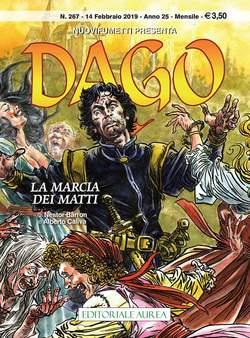 Copertina DAGO ANNO 22 in poi n.267 - LA MARCIA DEI MATTI, EDITORIALE AUREA