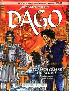 Copertina DAGO ANNO 22 in poi n.272 - STORIA DI CESARE E GIACOMO, EDITORIALE AUREA