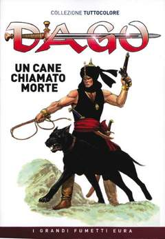 Copertina DAGO COLLEZIONE TUTTOCOLORE n.10 - Un cane chiamato Morte, EDITORIALE AUREA