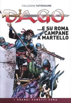 Copertina DAGO COLLEZIONE TUTTOCOLORE n.11 - …e su Roma campane a martello, EDITORIALE AUREA