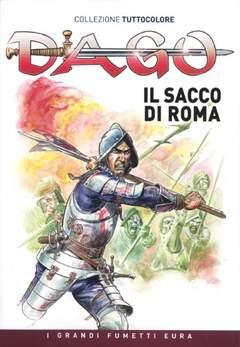Copertina DAGO COLLEZIONE TUTTOCOLORE n.12 - Il sacco di Roma , EDITORIALE AUREA