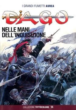 Copertina DAGO COLLEZIONE TUTTOCOLORE n.14 - NELLE MANI DELL'INQUISIZIONE, EDITORIALE AUREA