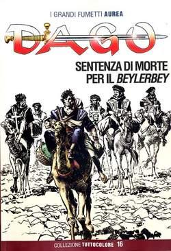 Copertina DAGO COLLEZIONE TUTTOCOLORE n.16 - SENTENZA DI MORTE PER IL BEYLERBEY, EDITORIALE AUREA