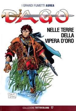 Copertina DAGO COLLEZIONE TUTTOCOLORE n.17 - NELLE TERRE DELLA VIPERA D'ORO, EDITORIALE AUREA